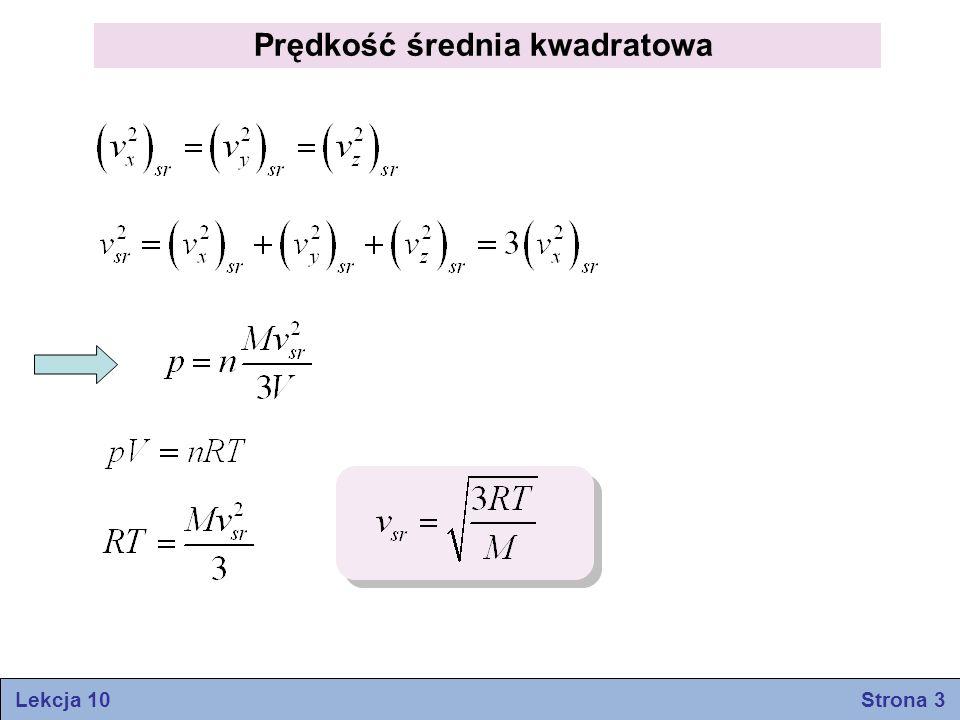 Prędkość średnia kwadratowa Lekcja 10 Strona 3