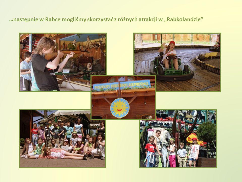…następnie w Rabce mogliśmy skorzystać z różnych atrakcji w Rabkolandzie