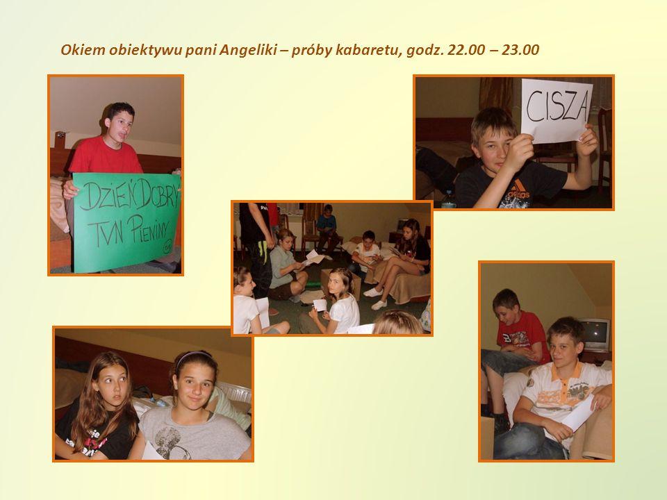 Okiem obiektywu pani Angeliki – próby kabaretu, godz. 22.00 – 23.00