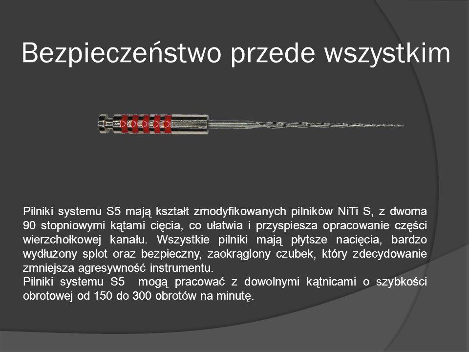 Pilniki systemu S5 mają kształt zmodyfikowanych pilników NiTi S, z dwoma 90 stopniowymi kątami cięcia, co ułatwia i przyspiesza opracowanie części wie
