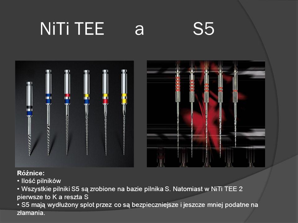 NiTi TEE a S5 Różnice: Ilość pilników Wszystkie pilniki S5 są zrobione na bazie pilnika S. Natomiast w NiTi TEE 2 pierwsze to K a reszta S S5 mają wyd