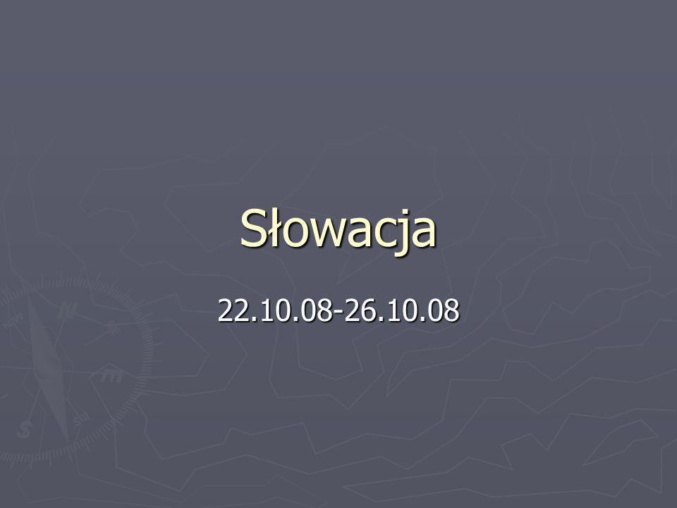 Słowacja 22.10.08-26.10.08