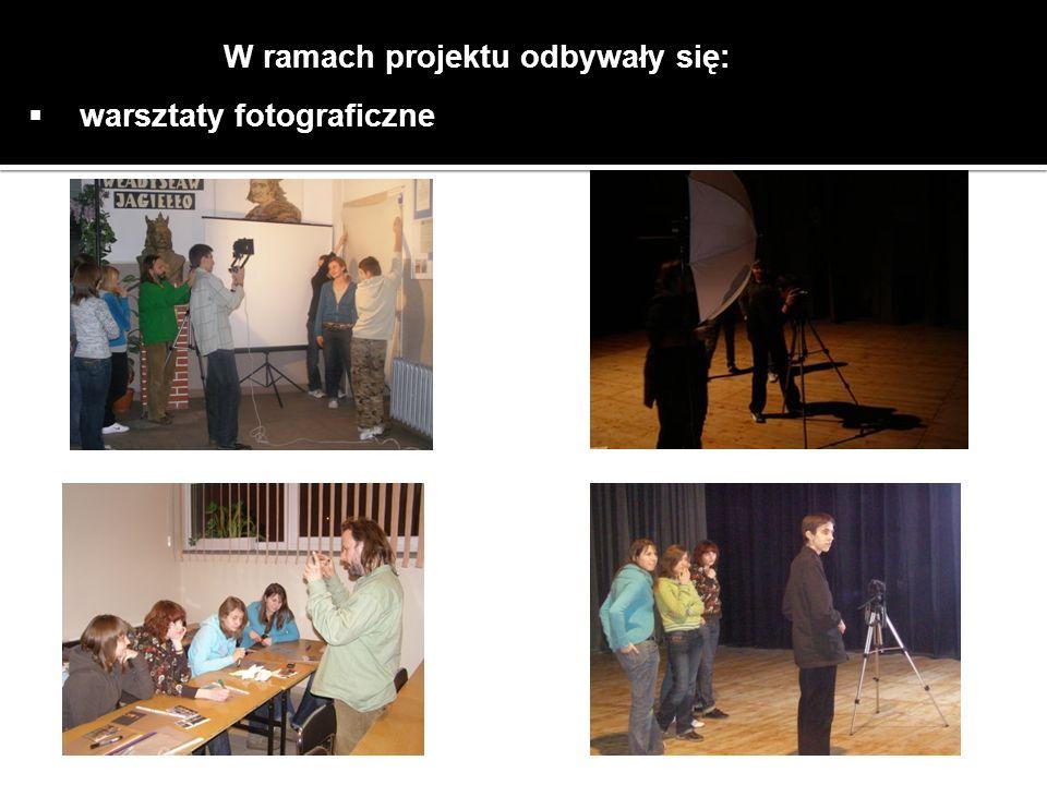 W ramach projektu odbywały się: warsztaty fotograficzne