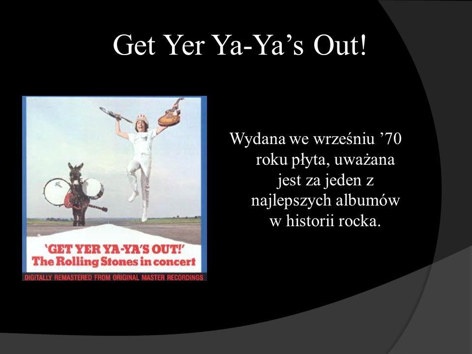Get Yer Ya-Yas Out.