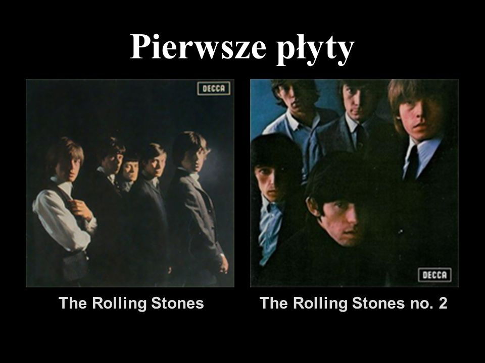 Pierwsze płyty The Rolling StonesThe Rolling Stones no. 2