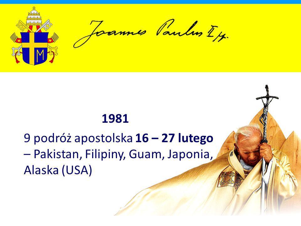 1982 10 podróż apostolska 12 – 19 lutego – Nigeria, Benin, Gabon, Gwinea Równikowa 11 podróż apostolska 12 – 15 maja – Portugalia 12 podróż apostolska 28 maja – 2 czerwca – Wielka Brytania