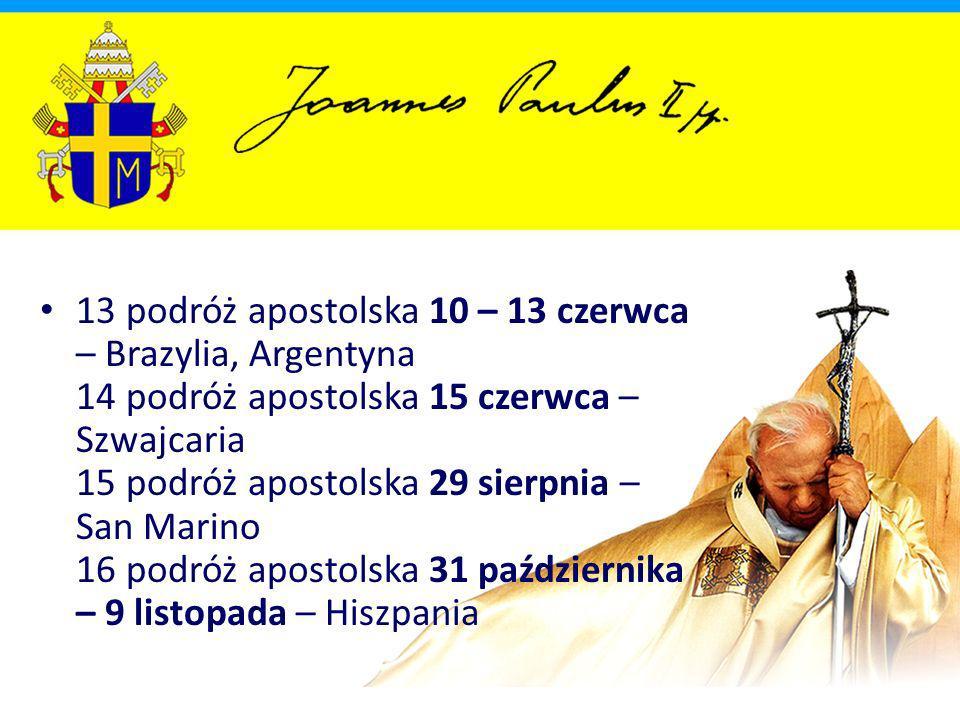 1988 37 podróż apostolska 7 – 19 maja – Urugwaj, Boliwia, Peru, Paragwaj 38 podróż apostolska 23 – 27 czerwca – Austria