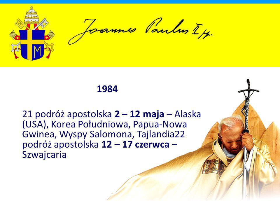 43 podróż apostolska 19 – 21 sierpnia – Hiszpania 44 podróż apostolska 6 – 16 października – Korea Południowa, Indonezja, Mauritius
