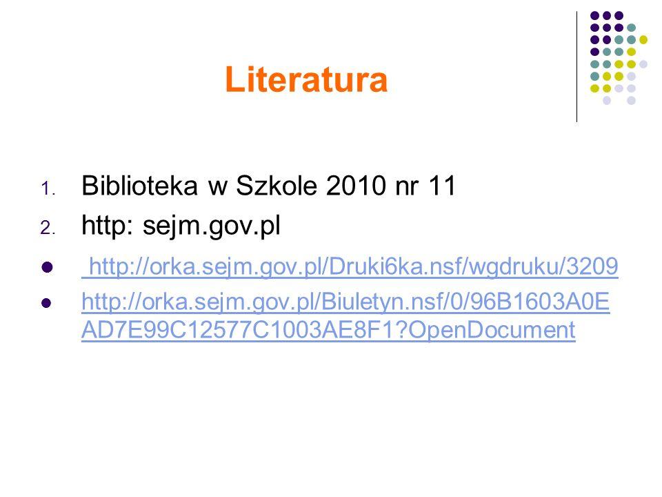 Literatura 1. Biblioteka w Szkole 2010 nr 11 2.