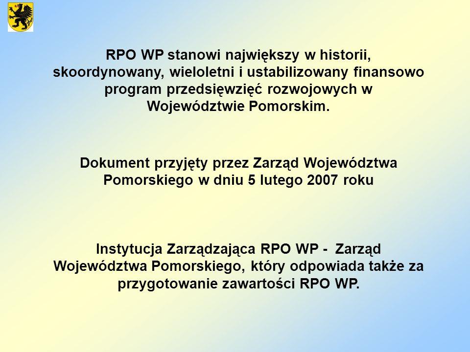 RPO WP stanowi największy w historii, skoordynowany, wieloletni i ustabilizowany finansowo program przedsięwzięć rozwojowych w Województwie Pomorskim.