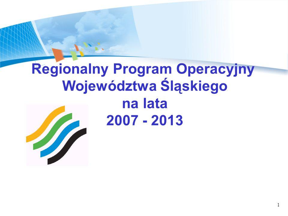 1 Regionalny Program Operacyjny Województwa Śląskiego na lata 2007 - 2013
