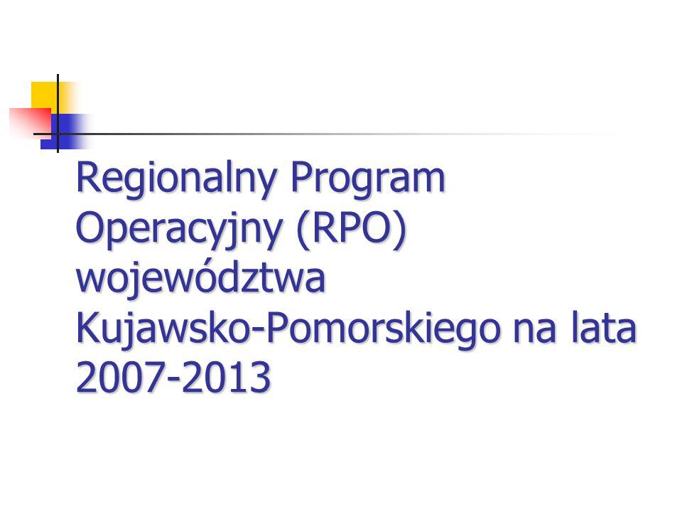 Regionalny Program Operacyjny (RPO) województwa Kujawsko-Pomorskiego na lata 2007-2013