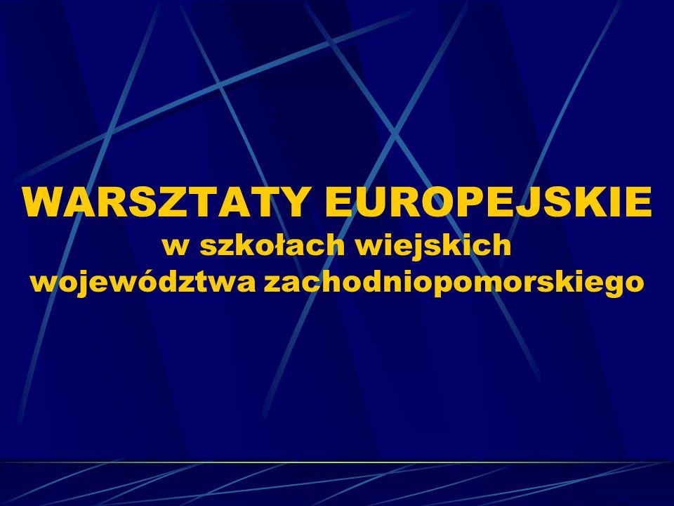 WARSZTATY EUROPEJSKIE w szkołach wiejskich województwa zachodniopomorskiego