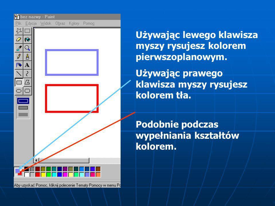 Pole koloru Aby wybrać kolor pierwszoplanowy należy kliknąć lewym klawiszem na wybranym kolorze.