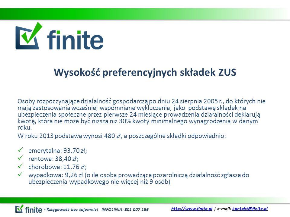 Wysokość preferencyjnych składek ZUS Osoby rozpoczynające działalność gospodarczą po dniu 24 sierpnia 2005 r., do których nie mają zastosowania wcześn
