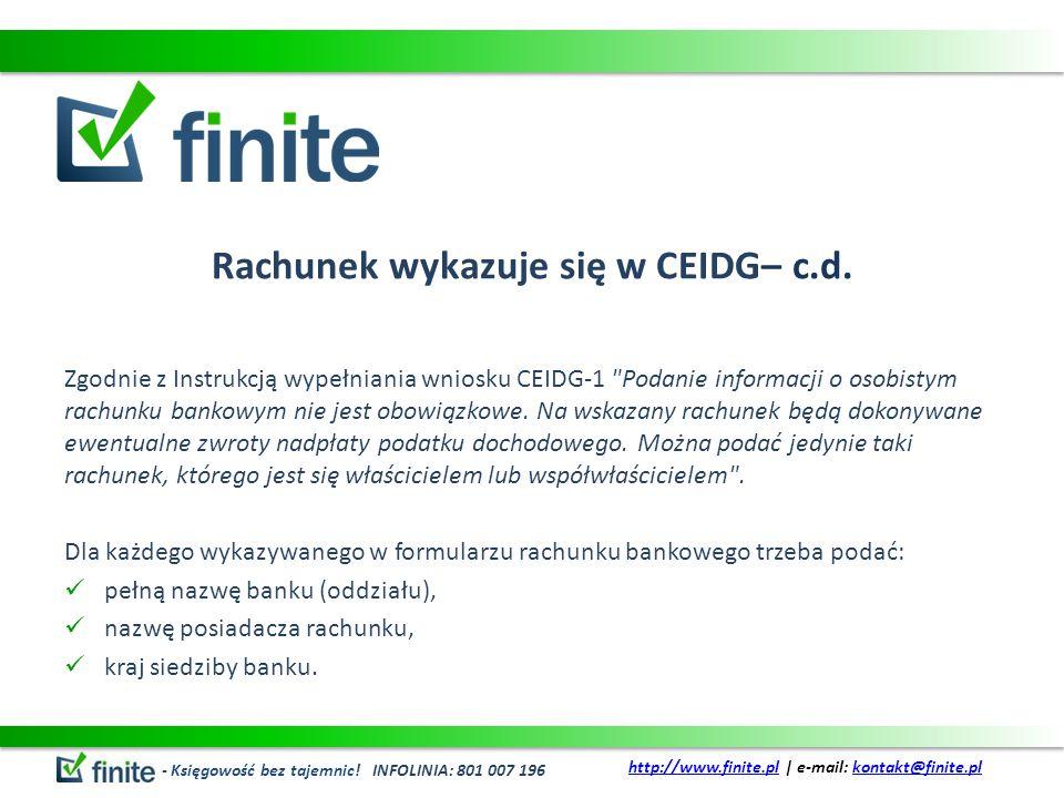 Rachunek wykazuje się w CEIDG– c.d. Zgodnie z Instrukcją wypełniania wniosku CEIDG-1