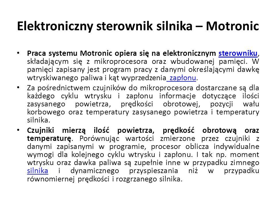 Praca systemu Motronic opiera się na elektronicznym sterowniku, składającym się z mikroprocesora oraz wbudowanej pamięci.