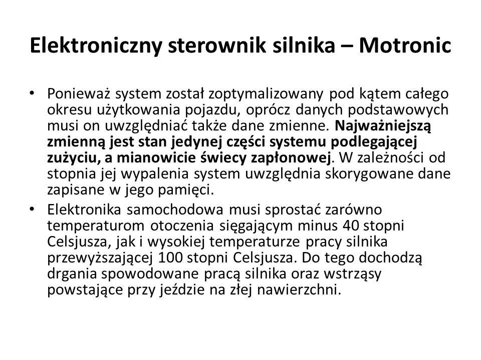 Elektroniczny sterownik silnika – Motronic Ponieważ system został zoptymalizowany pod kątem całego okresu użytkowania pojazdu, oprócz danych podstawowych musi on uwzględniać także dane zmienne.