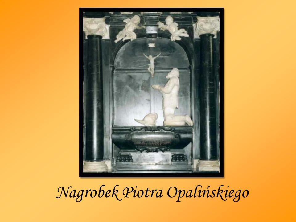 Nagrobek Piotra Opalińskiego