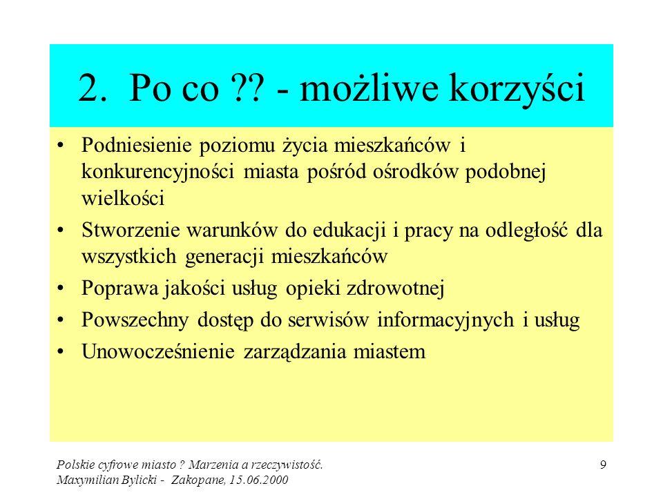 Polskie cyfrowe miasto . Marzenia a rzeczywistość.