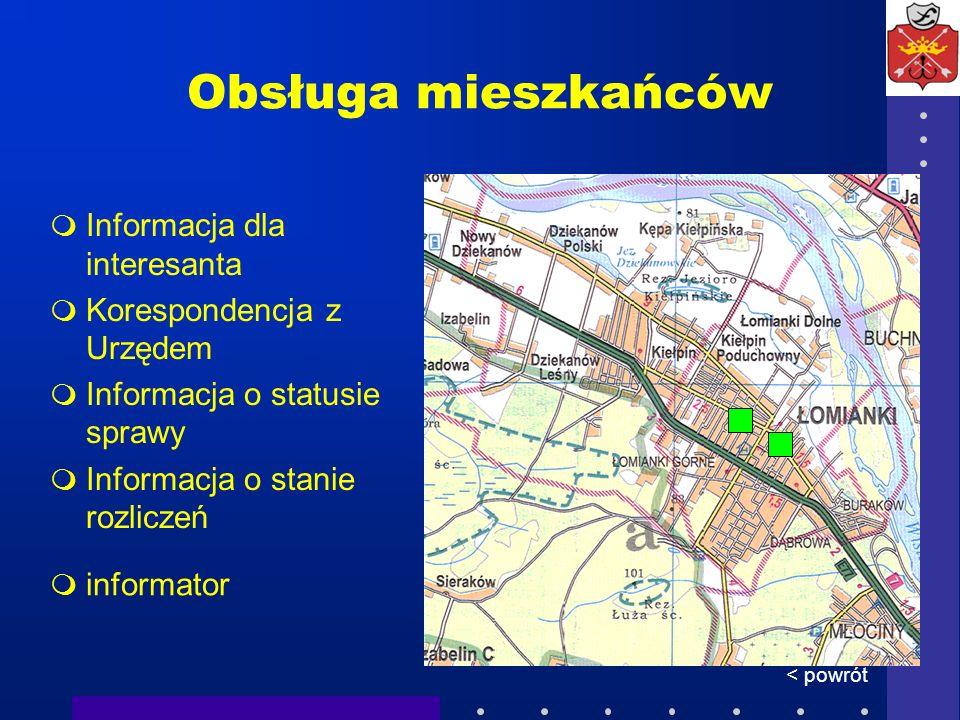Obsługa mieszkańców Informacja dla interesanta Korespondencja z Urzędem Informacja o statusie sprawy Informacja o stanie rozliczeń < powrót informator
