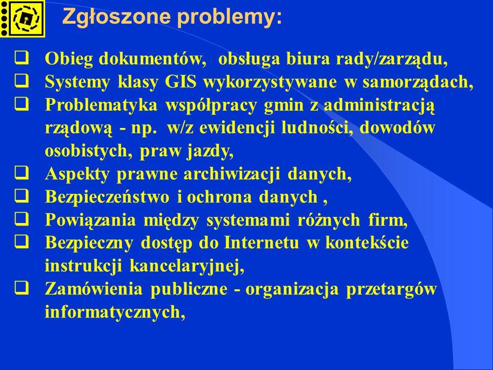 Obieg dokumentów, obsługa biura rady/zarządu, Systemy klasy GIS wykorzystywane w samorządach, Problematyka współpracy gmin z administracją rządową - np.