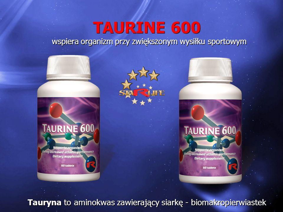 TAURINE 600 wspiera organizm przy zwiększonym wysiłku sportowym TAURINE 600 wspiera organizm przy zwiększonym wysiłku sportowym Tauryna to aminokwas z