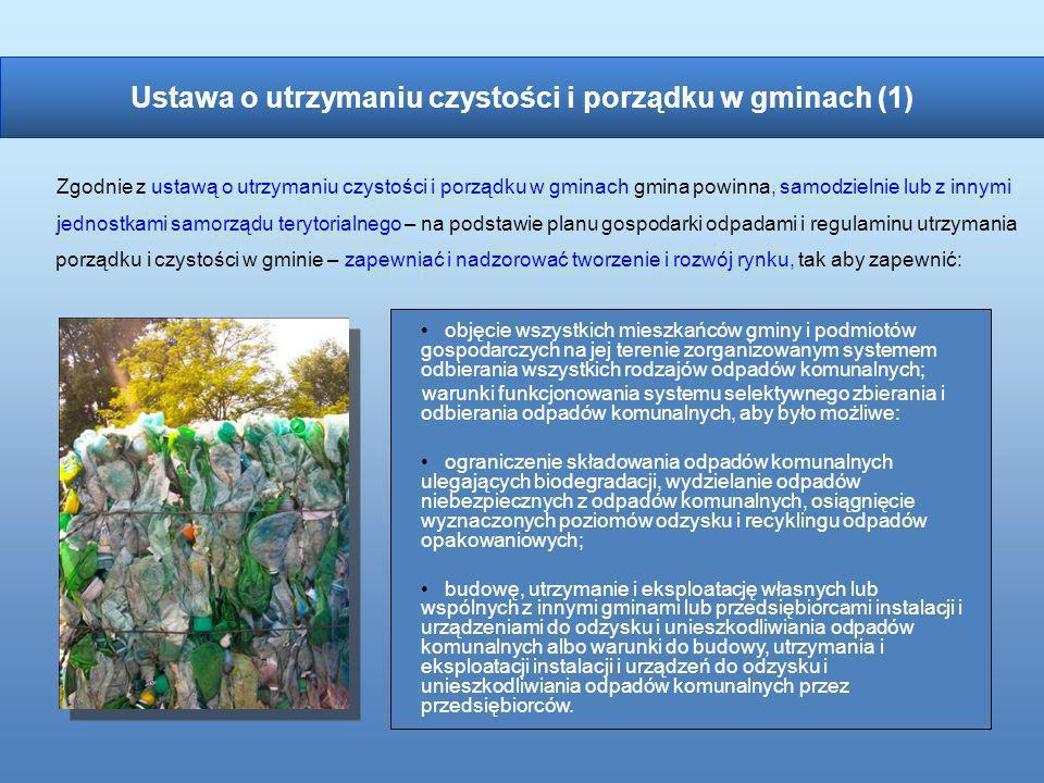 objęcie wszystkich mieszkańców gminy i podmiotów gospodarczych na jej terenie zorganizowanym systemem odbierania wszystkich rodzajów odpadów komunalny
