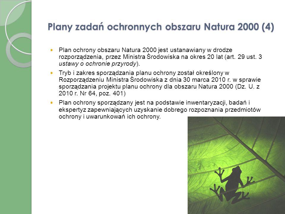 Plany zadań ochronnych obszaru Natura 2000 (3) Plan zadań ochronnych dla obszaru Natura 2000 zawiera (cd.): wskazania do zmian w istniejących studiach