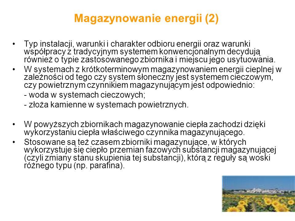 Magazynowanie energii (2) Typ instalacji, warunki i charakter odbioru energii oraz warunki współpracy z tradycyjnym systemem konwencjonalnym decydują