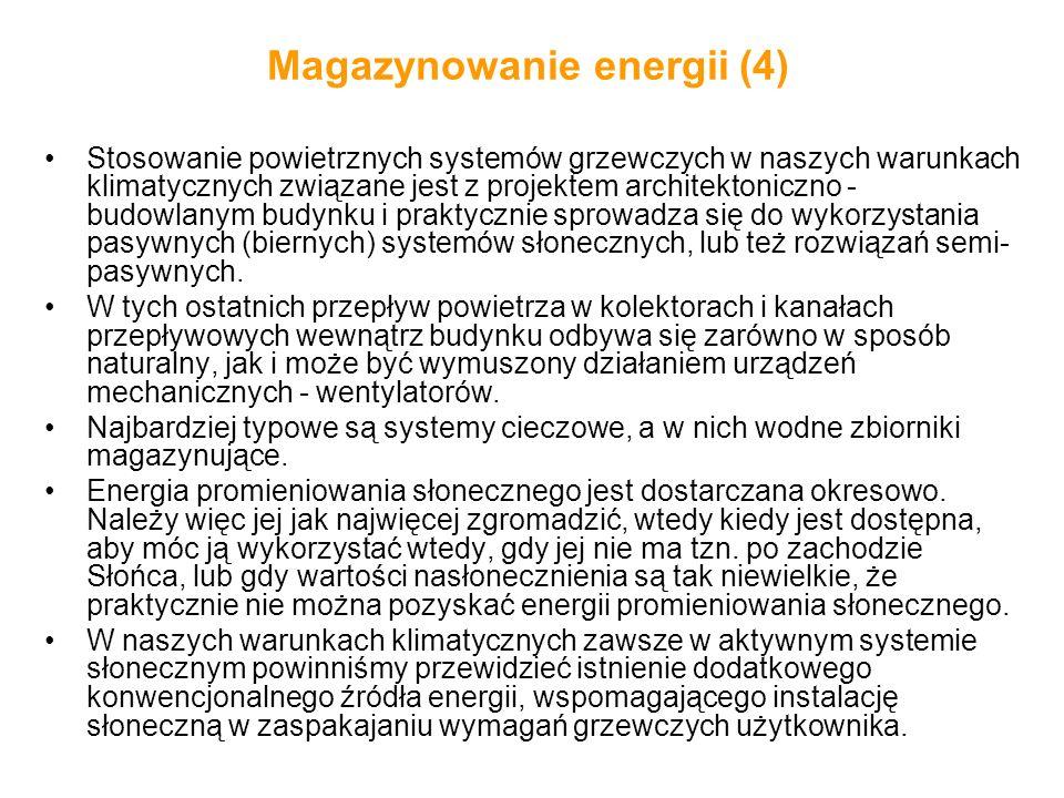 Magazynowanie energii (4) Stosowanie powietrznych systemów grzewczych w naszych warunkach klimatycznych związane jest z projektem architektoniczno - b