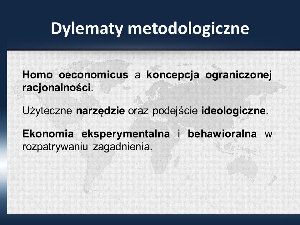 Dylematy metodologiczne Homo oeconomicus a koncepcja ograniczonej racjonalności.