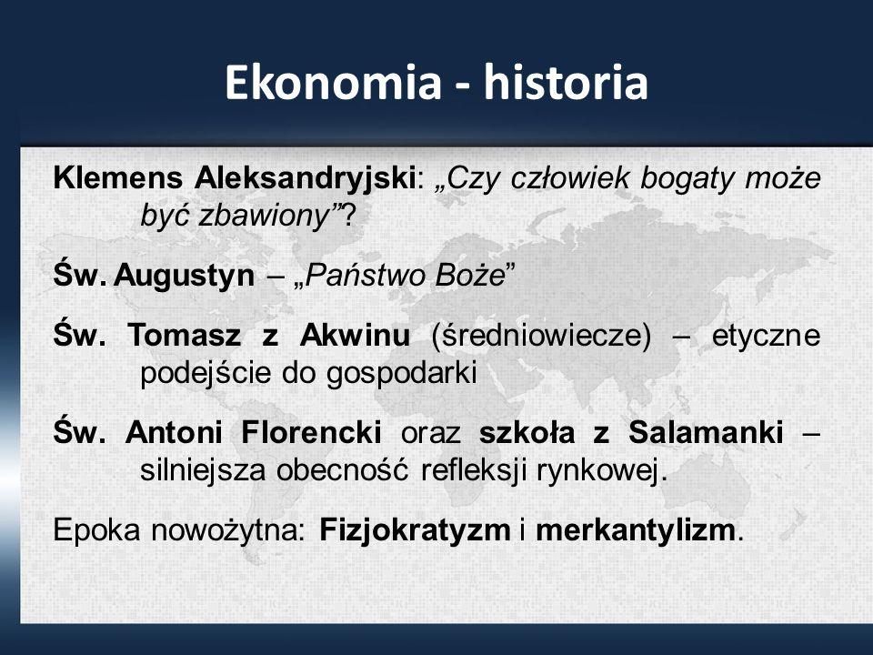 Ekonomia - historia Klemens Aleksandryjski: Czy człowiek bogaty może być zbawiony.