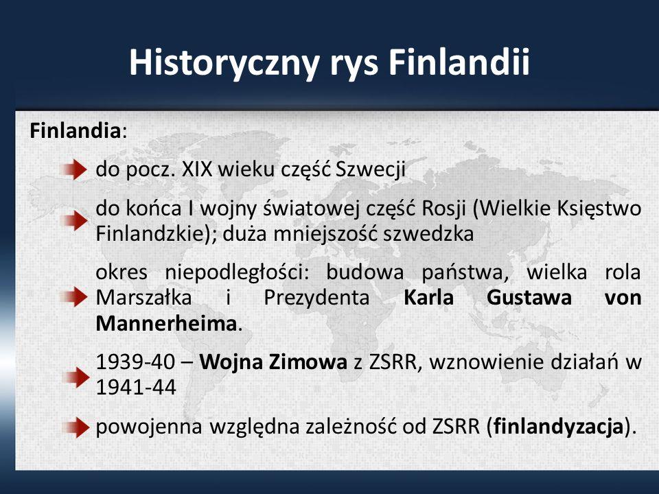 Historyczny rys Finlandii Finlandia: do pocz.
