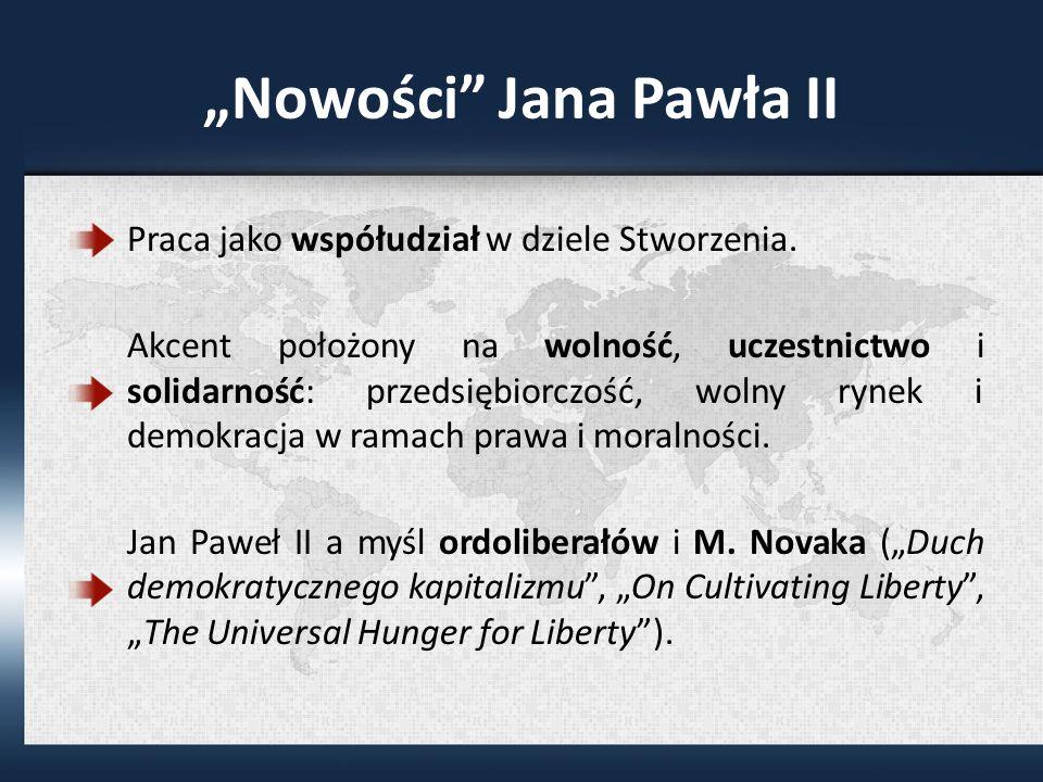 Nowości Jana Pawła II Praca jako współudział w dziele Stworzenia.