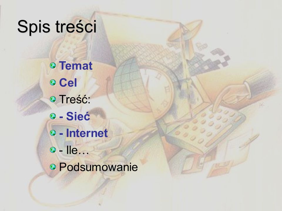 Internet: po co? Internet to: Sieć sieci. Najszybciej rozwijający się rodzaj mediów. Najszybszy i najtańszy środek komunikacji Prosty dostęp do klient