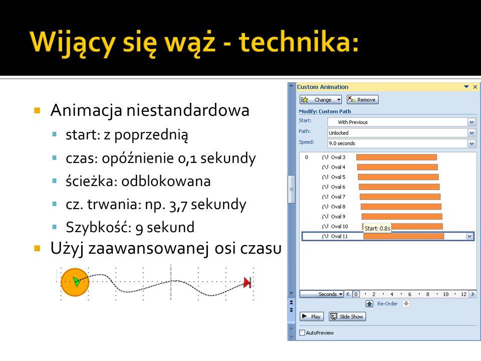 Wijący się wąż - technika: Animacja niestandardowa start: z poprzednią czas: opóźnienie 0,1 sekundy ścieżka: odblokowana cz.