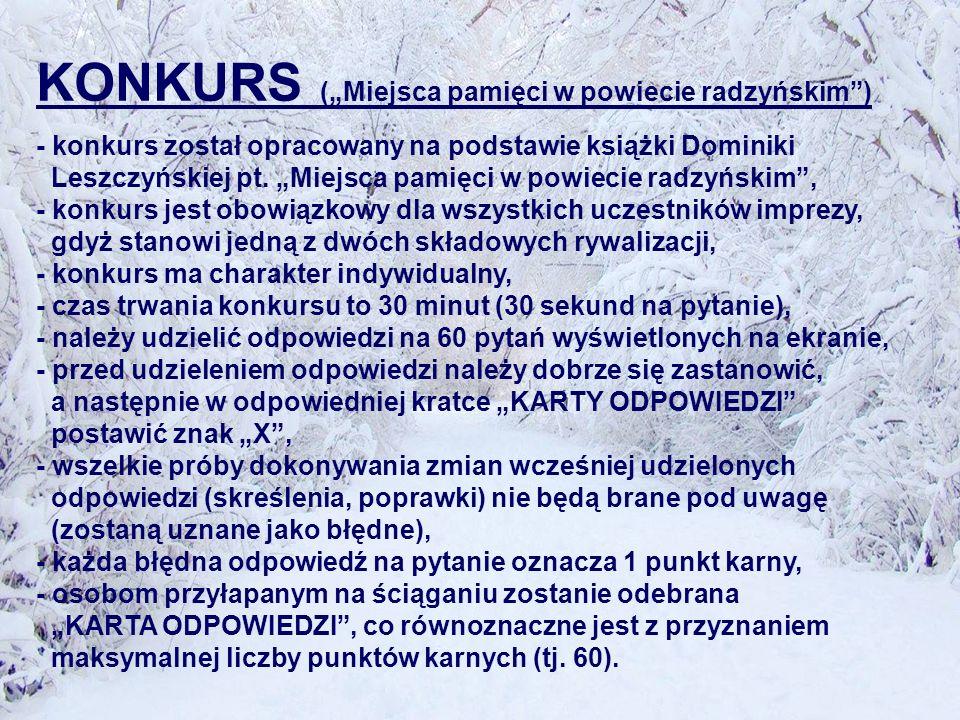 KONKURS (Miejsca pamięci w powiecie radzyńskim) - konkurs został opracowany na podstawie książki Dominiki Leszczyńskiej pt.