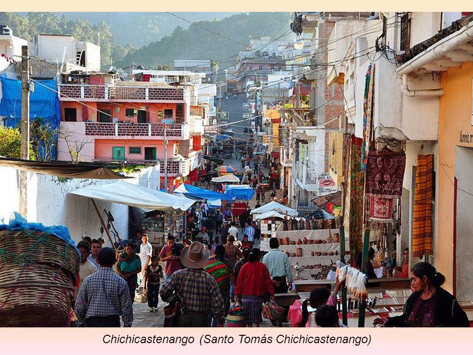 Chichicastenango (Santo Tomás Chichicastenango) to miasto w środkowej Gwatemali, w departamencie Quiché. Położone na wysokości 2070 m n.p.m. w odległo