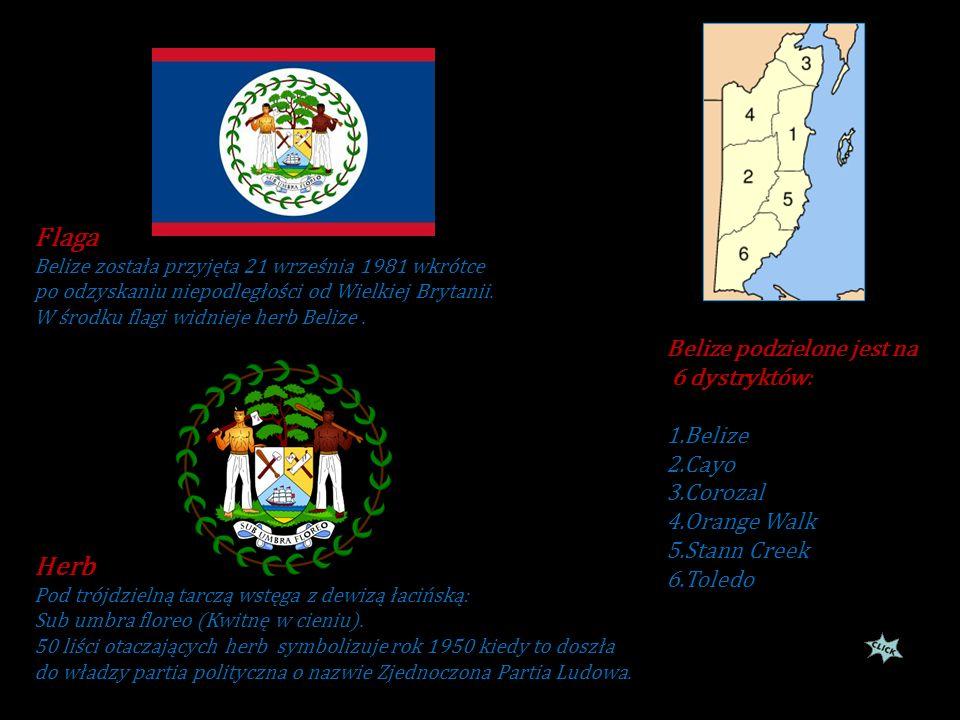 Belize (do 1973 Honduras Brytyjski) państwo w Ameryce Środkowej leżące na półwyspie Jukatan, nad M.Karaibskim, od północy graniczące z Meksykiem(długo