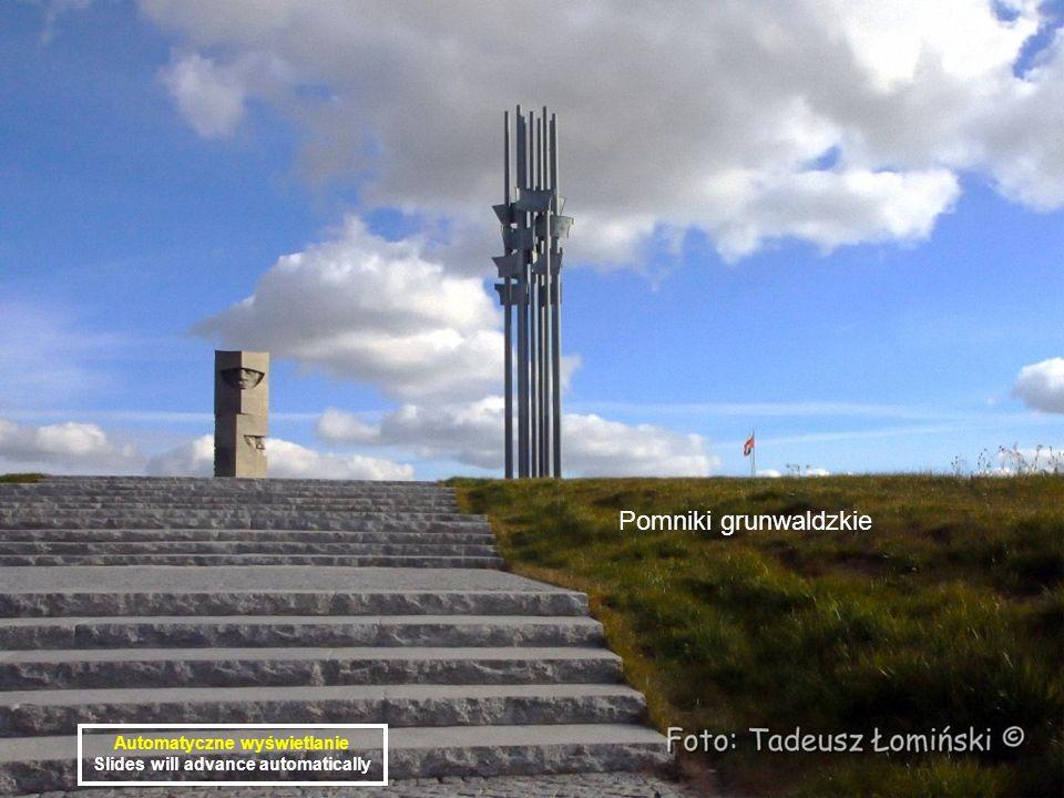 Pomniki grunwaldzkie Automatyczne wyświetlanie Slides will advance automatically