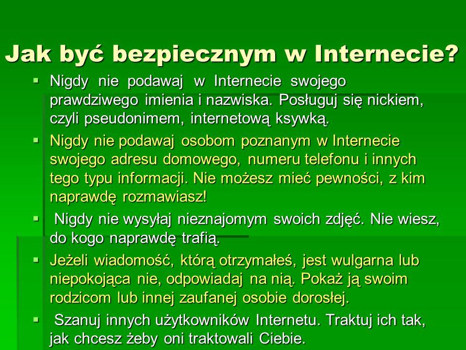 Jak być bezpiecznym w Internecie.