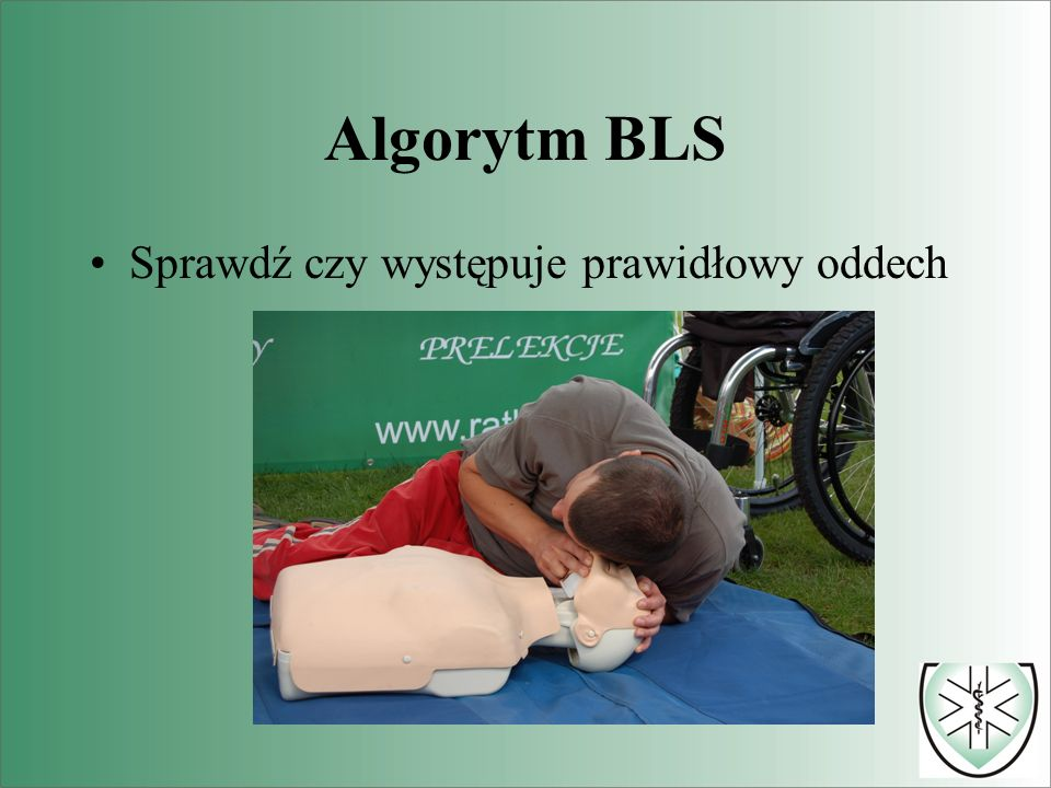 Algorytm BLS Sprawdź czy występuje prawidłowy oddech