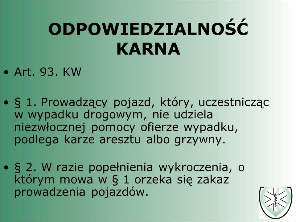 ODPOWIEDZIALNOŚĆ KARNA Art.93. KW § 1.
