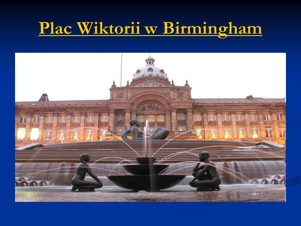Plac Wiktorii w Birmingham Birmingham