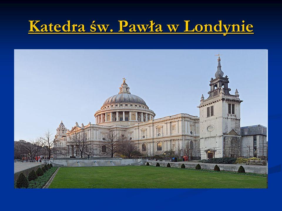 Katedra św. Pawła w Londynie Katedra św. Pawła w Londynie