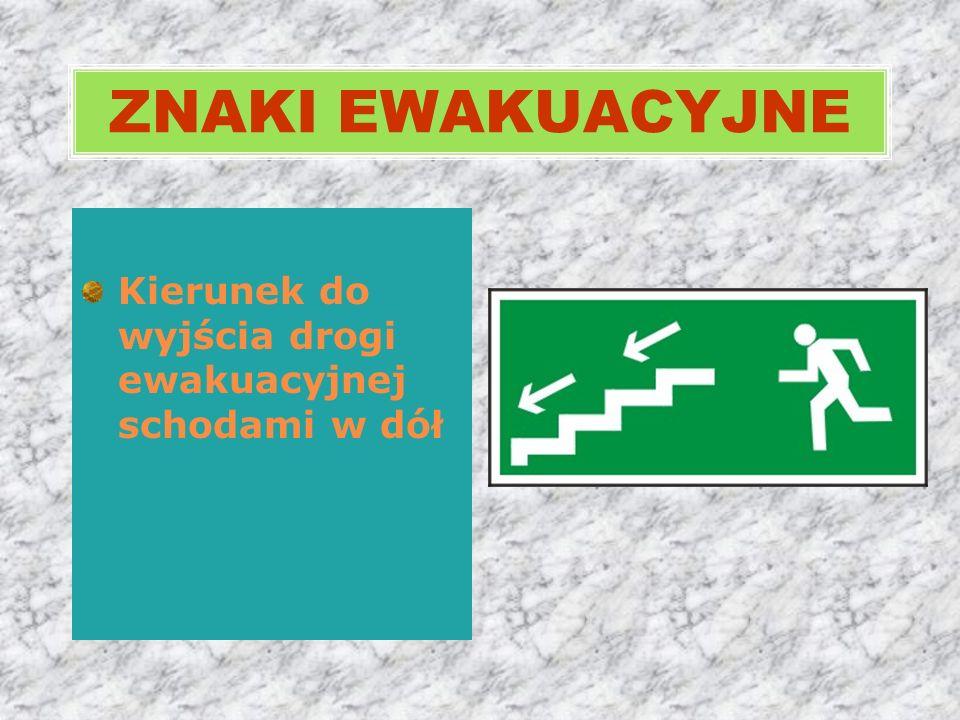 Kierunek do wyjścia drogi ewakuacyjnej schodami w dół ZNAKI EWAKUACYJNE