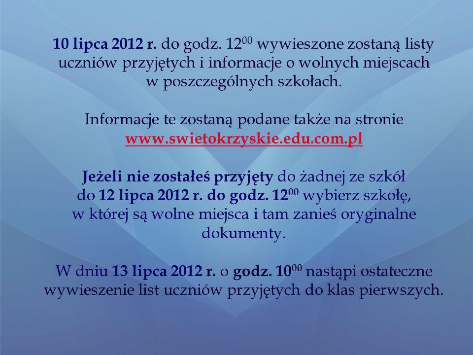 10 lipca 2012 r.do godz.