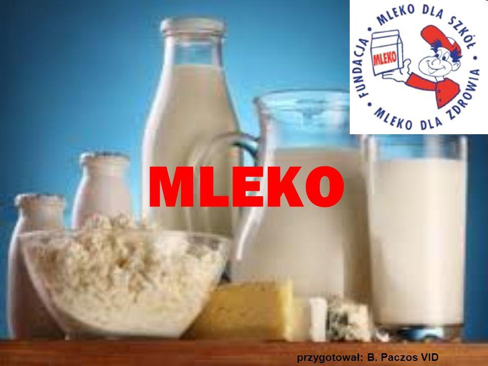 MLEKO przygotował: B. Paczos VID