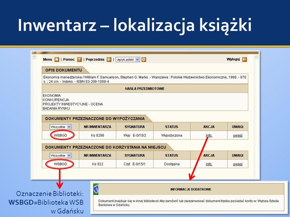 Oznaczenie Biblioteki: WSBGD=Biblioteka WSB w Gdańsku